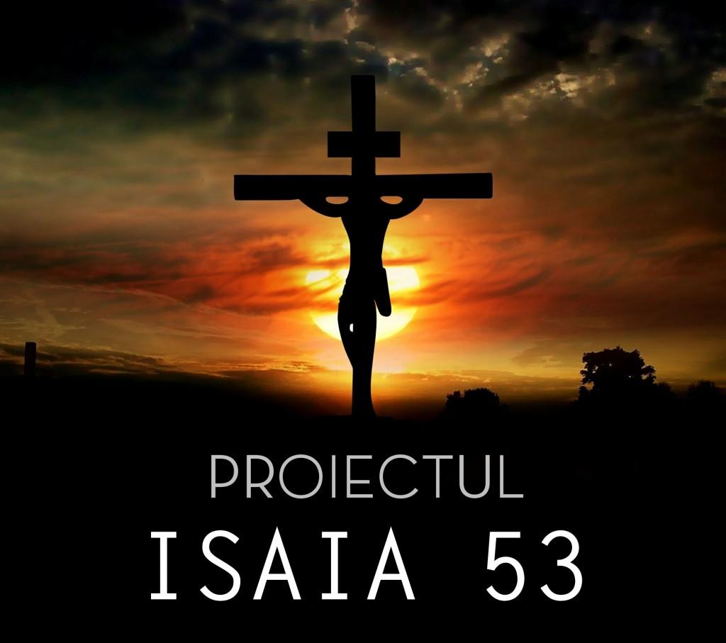 PROIECTUL ISAIA 53